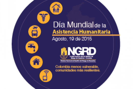 Reconocimientos en Casanare en el Día Mundial de la Asistencia Humanitaria
