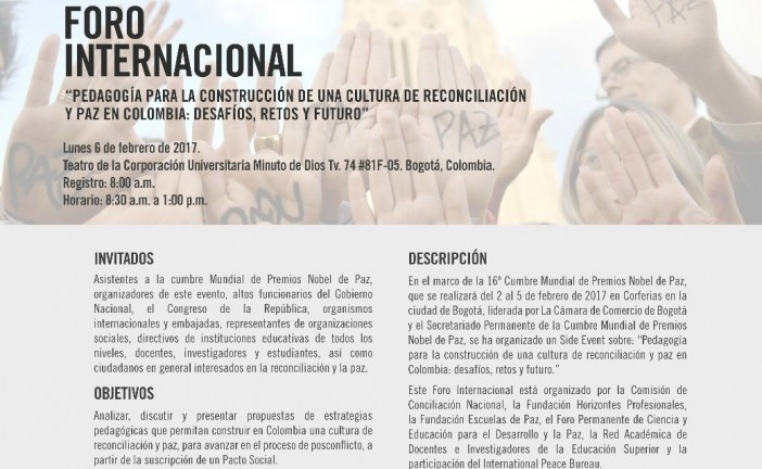 """El foro internacional """"pedagogía para la construcción de una  cultura de reconciliación y paz en Colombia: desafíos, retos y futuro"""""""