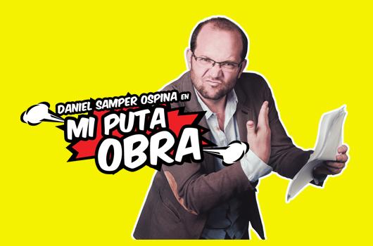 """#EnAudio Este jueves en Yopal, """"la puta obra"""" de @DanielSamperO"""
