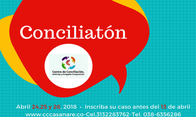 En Casanare también habrá Conciliatón Nacional 2018.