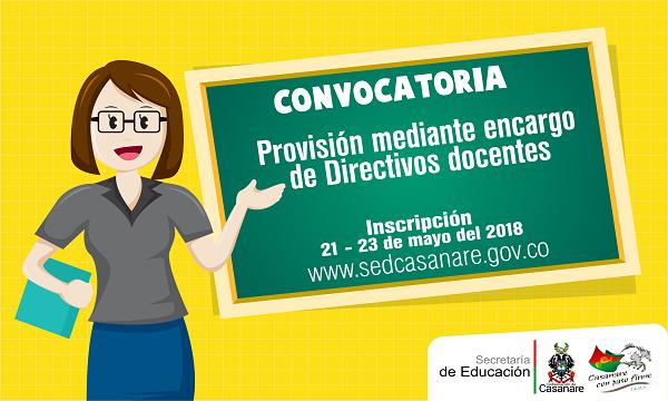 Abren convocatoria para provisión mediante encargo de directivos docentes.